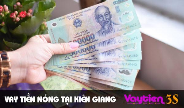Vay tiền nóng tại Kiên Giang