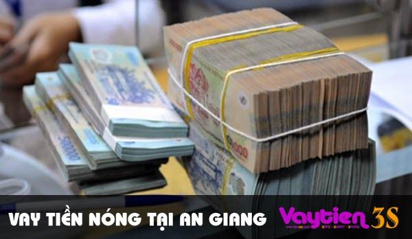Vay tiền nóng tại An Giang