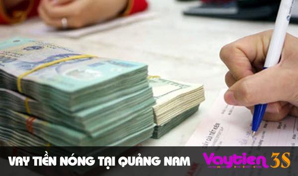 Vay tiền nóng tại Quảng Nam