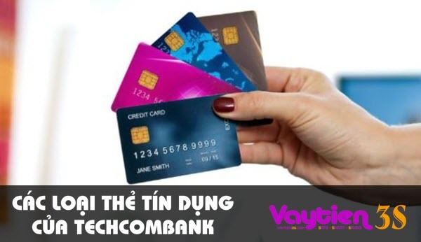 Các loại thẻ tín dụng của Techcombank – thông tin mới cập nhật