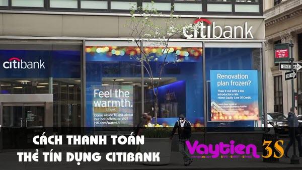 Cách thanh toán thẻ tín dụng Citibank