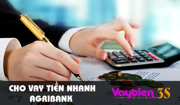 Vay tiền Agribank, khoản vay 50 triệu tới 300 triệu, thời hạn 6-60 tháng