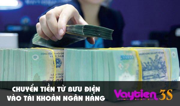 Chuyển tiền từ bưu điện vào tài khoản ngân hàng