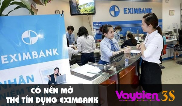 Có nên mở thẻ tín dụng Eximbank – những điều cần biết