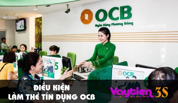 Điều kiện làm thẻ tín dụng OCB – thông tin mới cập nhật