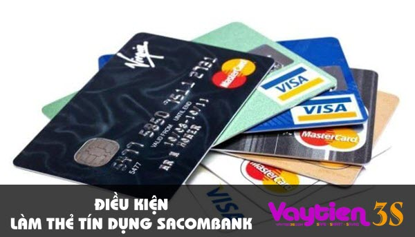 Điều kiện làm thẻ tín dụng Sacombank – thông tin bạn cần biết