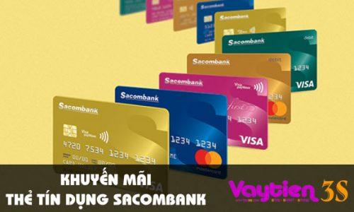 Khuyến mãi thẻ tín dụng Sacombank – nhiều ưu đãi hấp dẫn