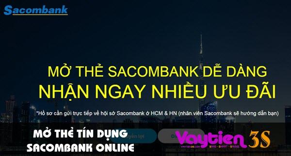 Mở thẻ tín dụng Sacombank online – dễ dàng, nhiều ưu đãi