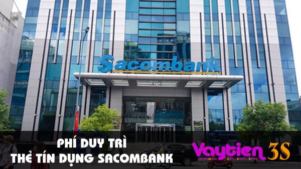 Phí duy trì thẻ tín dụng Sacombank