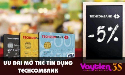Ưu đãi mở thẻ tín dụng Techcombank, tiện ích ưu việt