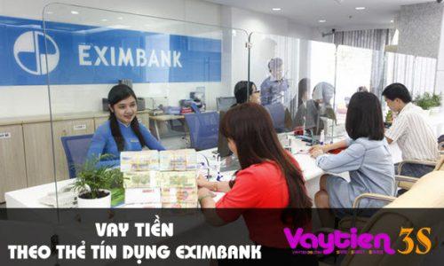 Vay tiền theo thẻ tín dụng Eximbank, lãi suất hấp dẫn
