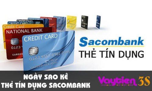 Ngày sao kê thẻ tín dụng Sacombank – thông tin cho người mới dùng thẻ