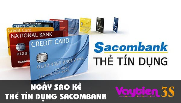 Ngày sao kê thẻ tín dụng Sacombank