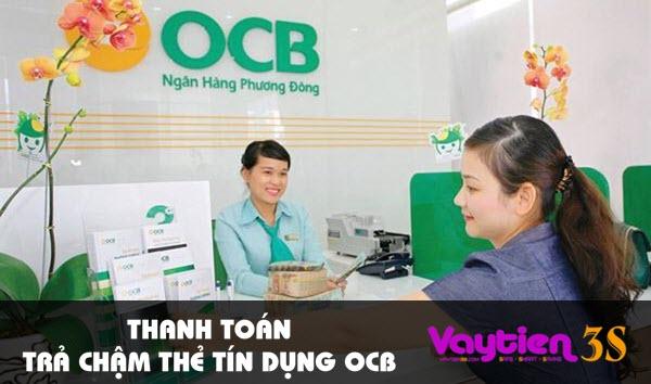 Thanh toán trả chậm thẻ tín dụng OCB – con số chi tiết